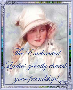 Visit The Enchanted Ladies!